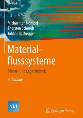 ten Hompel / Schmidt / Dregger | Materialflusssysteme | Buch | sack.de