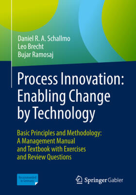 Schallmo / Brecht / Ramosaj | Process Innovation: Enabling Change by Technology | Buch | sack.de