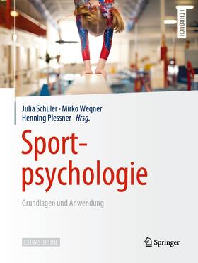 Schüler / Wegner / Plessner   Sportpsychologie   Buch   sack.de