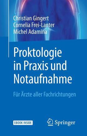 Gingert / Frei-Lanter / Adamina   Proktologie in Praxis und Notaufnahme   Buch   sack.de