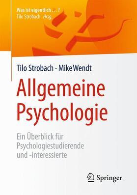 Strobach / Wendt | Allgemeine Psychologie | Buch | sack.de