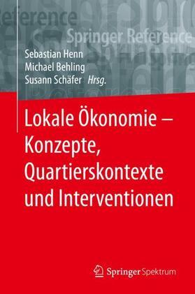 Henn / Behling / Schäfer | Lokale Ökonomie | Buch | sack.de