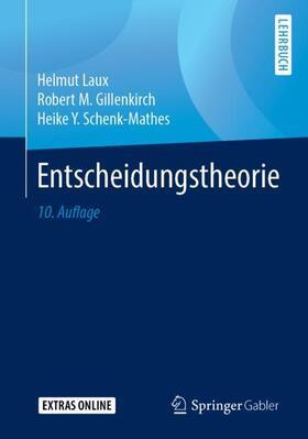 Laux / Gillenkirch / Schenk-Mathes   Entscheidungstheorie   Buch   sack.de
