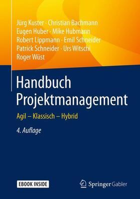 Kuster / Bachmann / Huber | Handbuch Projektmanagement | Buch | sack.de