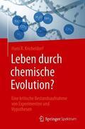 Kricheldorf Leben durch chemische Evolution? | Sack Fachmedien