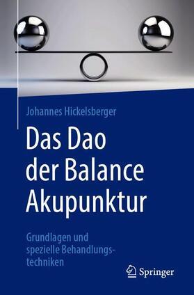 Hickelsberger   Das Dao der Balance Akupunktur   Buch   sack.de