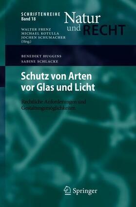 Huggins / Schlacke | Schutz von Arten vor Glas und Licht | Buch | sack.de