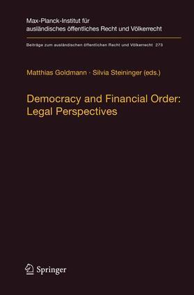 Goldmann / Steininger | Democracy and Financial Order: Legal Perspectives | Buch | sack.de