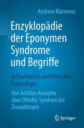 Marneros | Enzyklopädie der Eponymen Syndrome und Begriffe in Psychiatrie und Klinischer Psychologie | Buch | sack.de