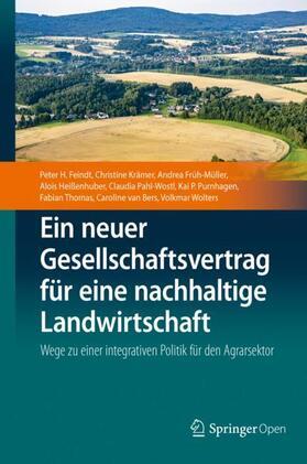 Feindt / Krämer / Früh-Müller | Ein neuer Gesellschaftsvertrag für eine nachhaltige Landwirtschaft | Buch | sack.de