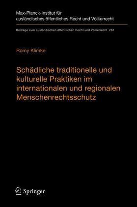 Klimke | Schädliche traditionelle und kulturelle Praktiken im internationalen und regionalen Menschenrechtsschutz | Buch | sack.de