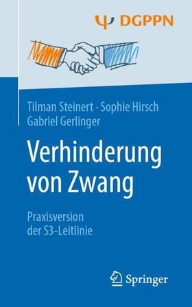 Steinert / Hirsch / Gerlinger | Verhinderung von Zwang | Buch | sack.de