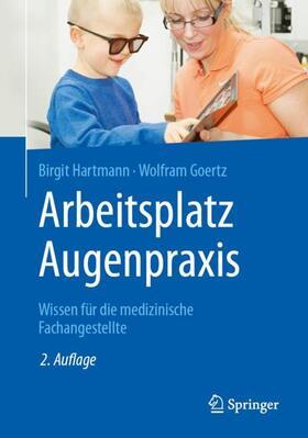 Hartmann / Goertz | Arbeitsplatz Augenpraxis | Buch | sack.de
