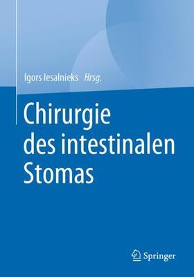 Iesalnieks   Chirurgie des intestinalen Stomas   Buch   sack.de
