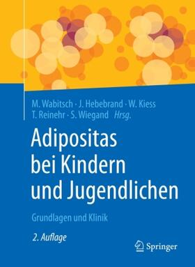 Wabitsch / Hebebrand / Kiess | Adipositas bei Kindern und Jugendlichen | Buch | sack.de