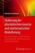 Sandmaier |  Skalierung der physikalischen Gesetze und mathematischen Modellierung | Buch |  Sack Fachmedien