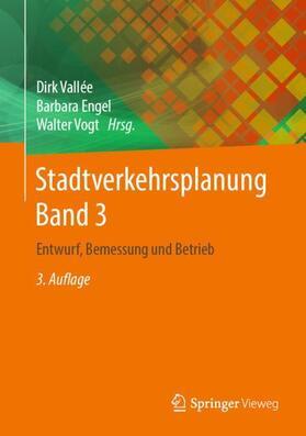 Vallée / Engel / Vogt | Stadtverkehrsplanung. Bd.3 | Buch | sack.de