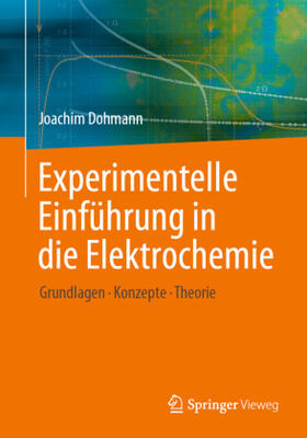 Dohmann | Experimentelle Einführung in die Elektrochemie | Buch | sack.de