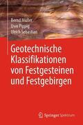 Müller / Pippig / Sebastian |  Geotechnische Klassifikationen von Festgesteinen und Festgebirgen | Buch |  Sack Fachmedien