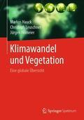 Hauck / Leuschner / Homeier    Klimawandel und Vegetation - Eine globale Übersicht   Buch    Sack Fachmedien