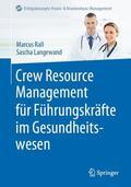 Crew Resource Management für Führungskräfte im Gesundheitswesen