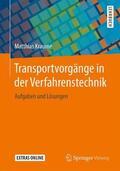 Kraume Transportvorgänge in der Verfahrenstechnik | Sack Fachmedien