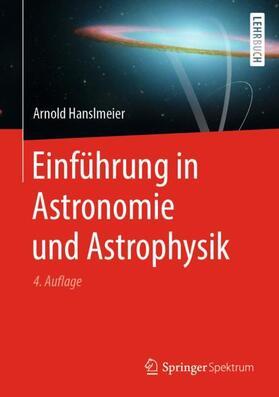 Hanslmeier | Einführung in Astronomie und Astrophysik | Buch | sack.de
