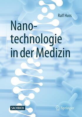 Huss | Nanotechnologie in der Medizin | Buch | sack.de
