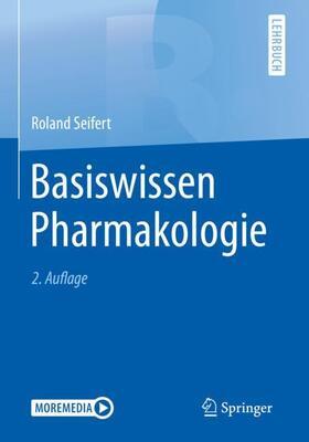 Seifert | Basiswissen Pharmakologie | Buch | sack.de
