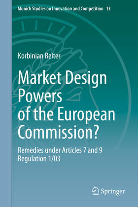 Reiter | Market Design Powers of the European Commission? | Buch | sack.de