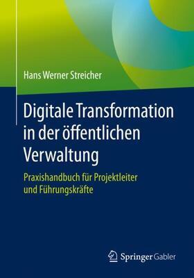 Streicher | Digitale Transformation in der öffentlichen Verwaltung | Buch | sack.de