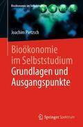 Pietzsch |  Bioökonomie im Selbststudium: Grundlagen und Ausgangspunkte | Buch |  Sack Fachmedien