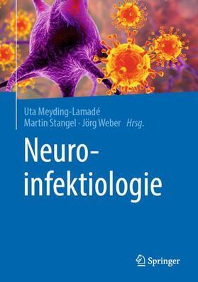 Meyding-Lamadé / Stangel / Weber | Neuroinfektiologie | Buch | sack.de