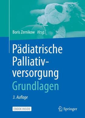 Zernikow | Pädiatrische Palliativversorgung - Grundlagen, m. 1 Buch, m. 1 E-Book | Buch | sack.de