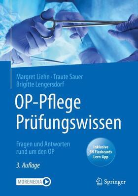 Liehn / Sauer / Lengersdorf | OP-Pflege Prüfungswissen, m. 1 Buch, m. 1 E-Book | Buch | sack.de