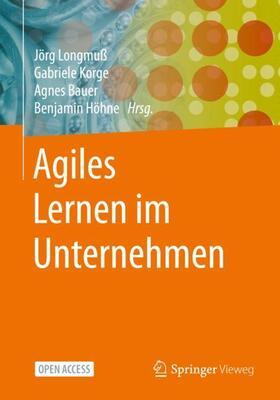 Longmuß / Korge / Bauer   Agiles Lernen im Unternehmen   Buch   sack.de