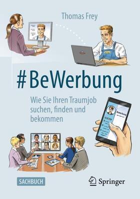 Frey | #BeWerbung | Buch | sack.de