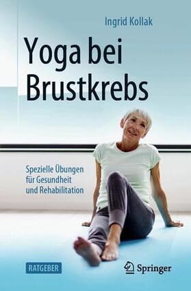 Kollak | Yoga bei Brustkrebs | Buch | sack.de