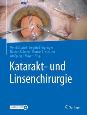 Shajari / Priglinger / Kohnen | Katarakt- und Linsenchirurgie | Buch | sack.de