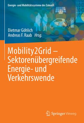 Göhlich / Raab | Mobility2Grid - Sektorenübergreifende Energie- und Verkehrswende | Buch | sack.de