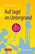 Reich    Auf Jagd im Untergrund   Buch    Sack Fachmedien