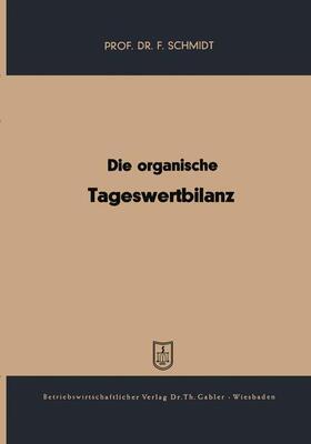 Schmidt | Die organische Tageswertbilanz | Buch | sack.de