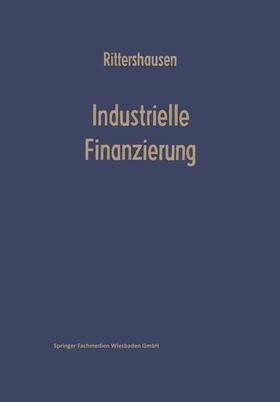 Rittershausen | Industrielle Finanzierungen | Buch | sack.de