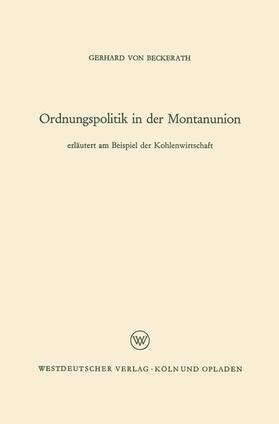 Beckerath | Ordnungspolitik in der Montanunion | Buch | sack.de