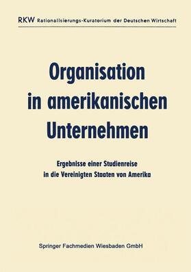 Ausschuß für wirtschaftliche Verwaltung (AWV) | Organisation in amerikanischen Unternehmen | Buch | sack.de