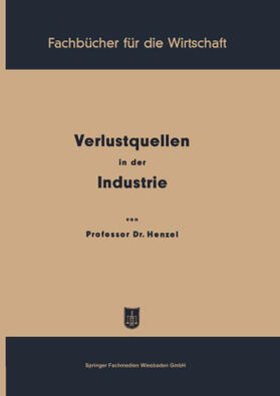 Henzel | Verlustquellen in der Industrie | Buch | sack.de