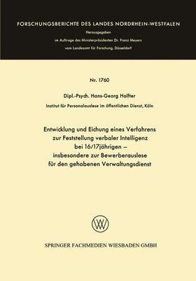 Holfter | Entwicklung und Eichung eines Verfahrens zur Feststellung verbaler Intelligenz bei 16/17jährigen | Buch | sack.de