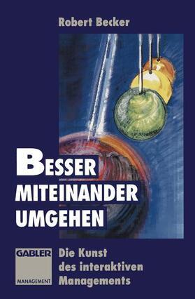 Besser miteinander umgehen | Buch | sack.de