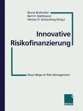 Brühwiler / Stahlmann / Gottschling | Innovative Risikofinanzierung | Buch | sack.de