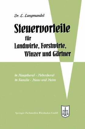 Langmandel | Steuervorteile für Landwirte, Forstwirte, Winzer und Gärtner | Buch | sack.de